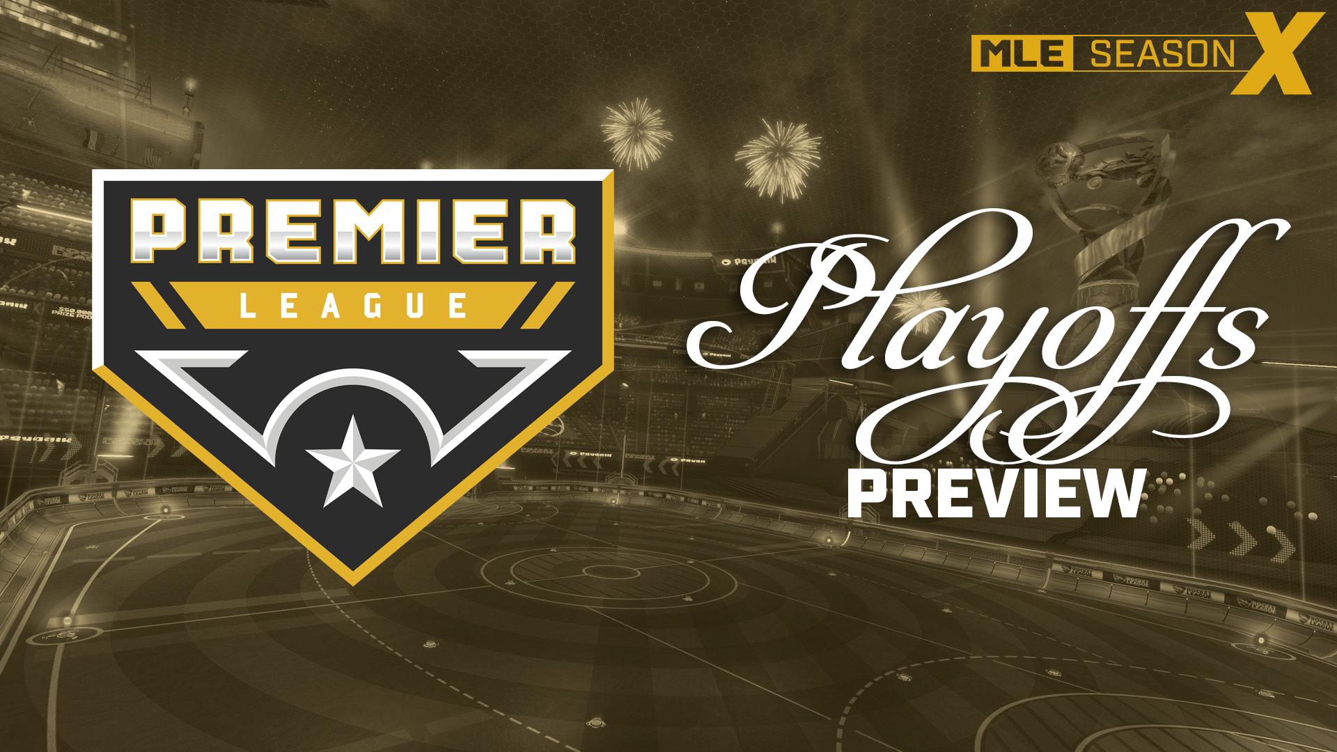 Season 10 Playoffs: Premier League Preview
